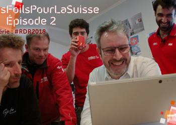 des-foils-pour-la-suisse-episode-2